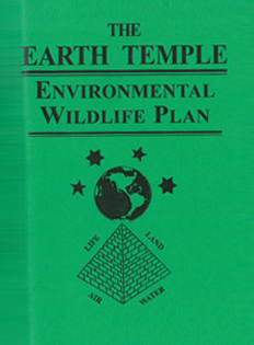 The Earth Temple Education/Conservation Plan
